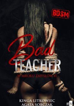 Okładka książki - Bad Teacher W mroku zmysłów