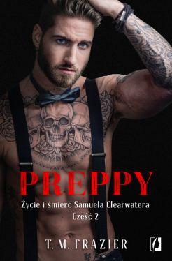 Okładka książki - King (Tom 6). Preppy: Życie i śmierć Samuela Clearwatera, Część 2