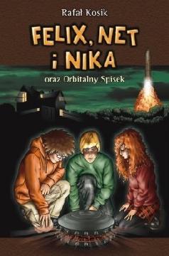 Okładka książki - Felix, Net i Nika oraz Orbitalny Spisek