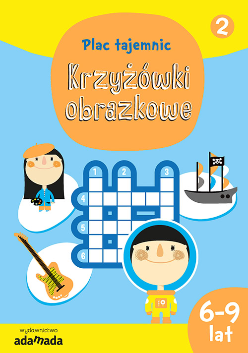 Okładka książki - Krzyżówki obrazkowe 2. (6-9 lat)