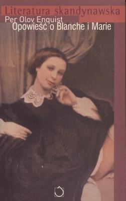 Okładka książki - Opowieść o Blanche i Marie