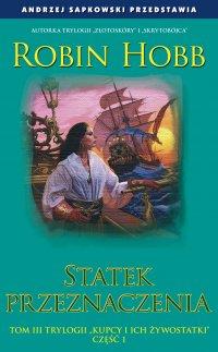 Okładka książki - Statek przeznaczenia. Część 1