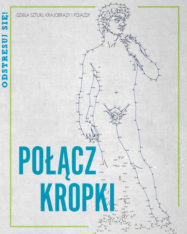 Okładka książki - Polącz kropki. Dzieła sztuki, krajobrazy i pojazdy