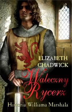 Ok�adka - Waleczny Rycerz. Historia Williama Marshala