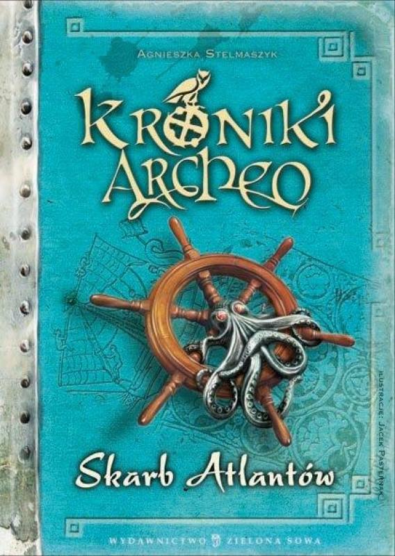 Okładka książki - Kroniki Archeo. Skarb Atlantów