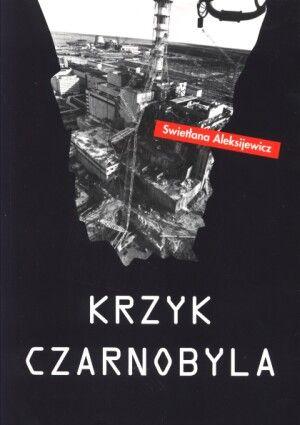 Okładka książki - Krzyk Czarnobyla