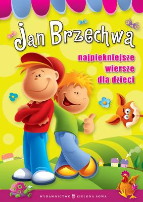 Najpiękniejsze Wiersze Dla Dzieci 187824 Jan Brzechwa