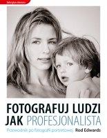 Ok�adka - Fotografuj ludzi jak profesjonalista