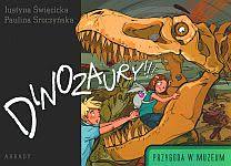 Ok�adka - Dinozaury. Przygoda w muzeum