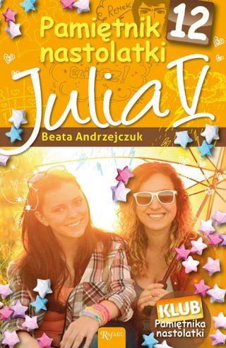 Okładka książki - Pamiętnik nastolatki 12. Julia V