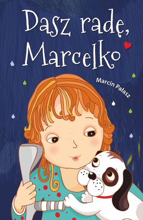 Okładka książki - Dasz radę, Marcelko