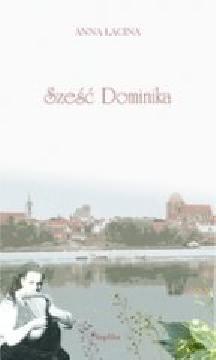 Okładka ksiązki - Sześć Dominika