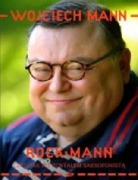 Okładka książki - RockMann, czyli jak nie zostałem saksofonistą