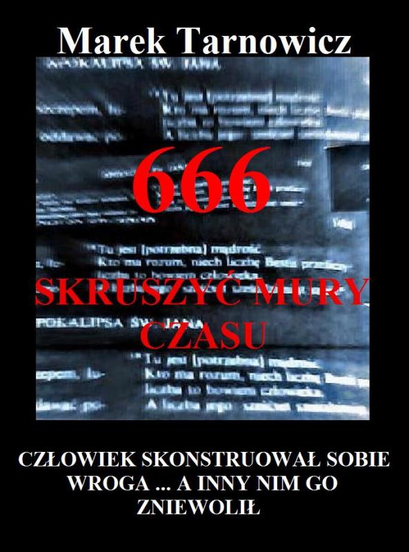 Okładka książki - 666. Tom 1. Skruszyć mury czasu