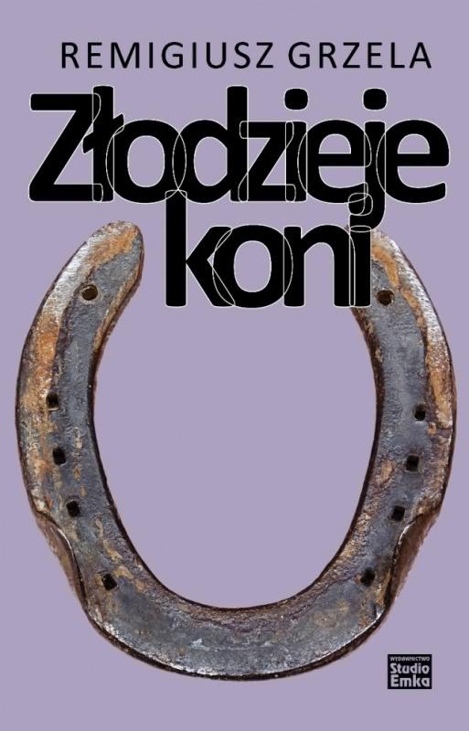 Okładka książki - Złodzieje koni