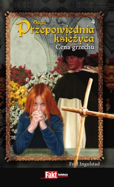Ok�adka - Przepowiednia ksi�yca 4. Cena grzechu