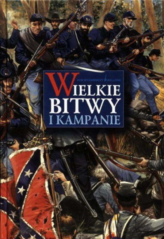 Okładka książki - Wielkie bitwy i kampanie