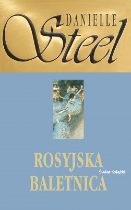 Rosyjska Baletnica 167066 Danielle Steel Książka