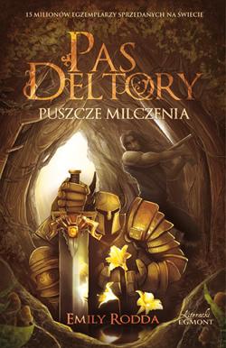 Okładka książki - Pas Deltory. Puszcze Milczenia