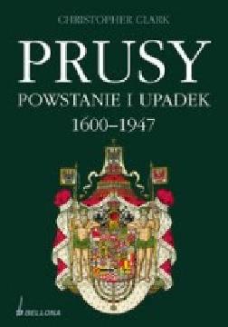 Ok�adka - Prusy. Powstanie i upadek 1600-1947