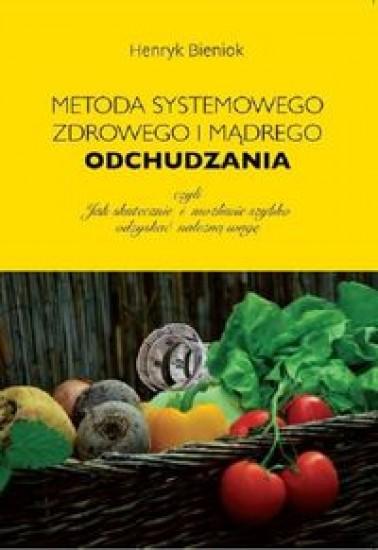 Okładka książki - Metoda systemowego, zdrowego i mądrego odchudzania
