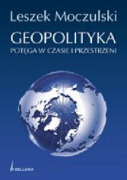 Ok�adka - Geopolityka. Pot�ga w czasie i przestrzeni