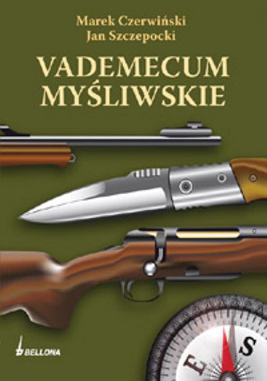 Okładka książki - Vademecum myśliwskie