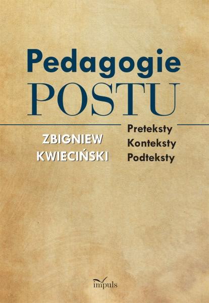 Okładka książki - Pedagogie postu. Preteksty konteksty podteksty