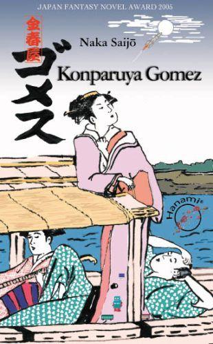 Okładka książki - Konparuya Gomez - powrót do Edo