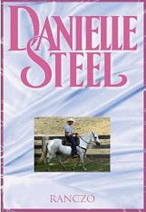 Znalezione obrazy dla zapytania Ranczo Danielle Steel