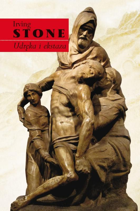 Okładka książki - Udręka i ekstaza