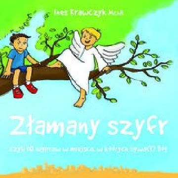 Ok�adka - Z�amany szyfr czyli 10 wypraw w miejsca, w kt�rych bywa(�) B�g