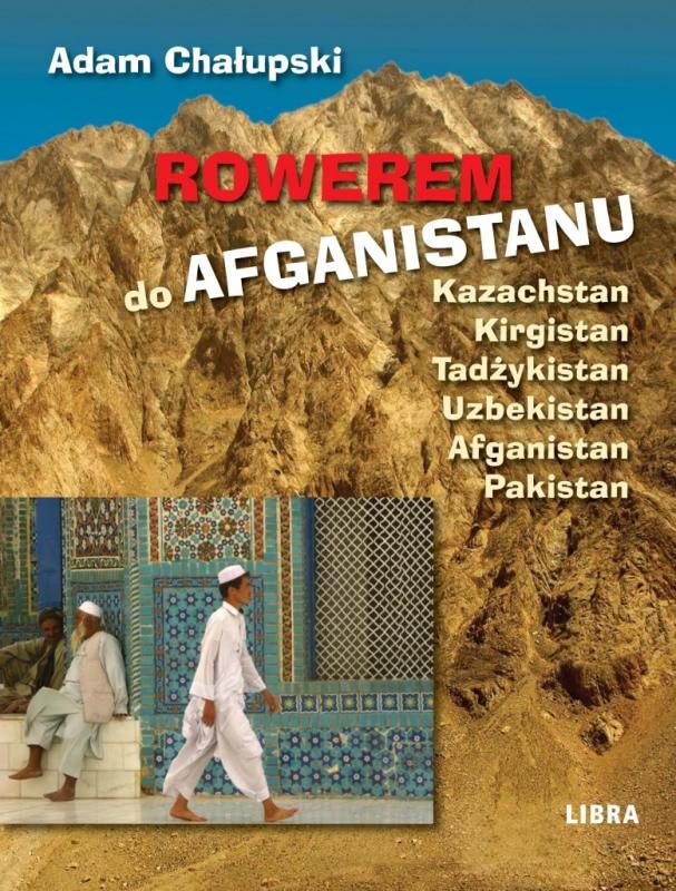Okładka książki - Rowerem do Afganistanu
