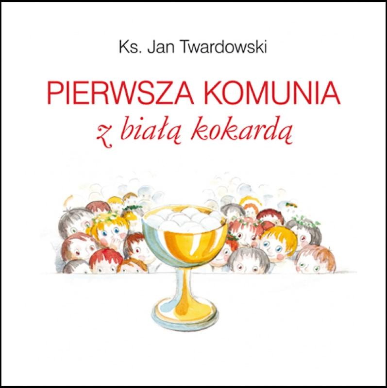 Okładka książki - Pierwsza komunia z białą kokardą