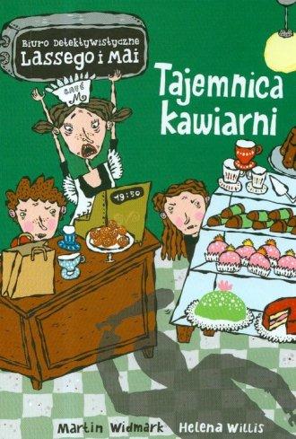 Okładka książki - Tajemnica kawiarni. Biuro detektywistyczne Lassego i Mai