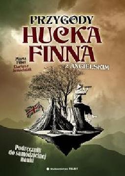 Ok�adka - Przygody Hucka Finna... z angielskim