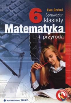 Okładka książki - Matematyka i przyroda - Sprawdzian 6-klasisty