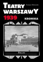 Ok�adka - Teatry Warszawy 1939. Kronika