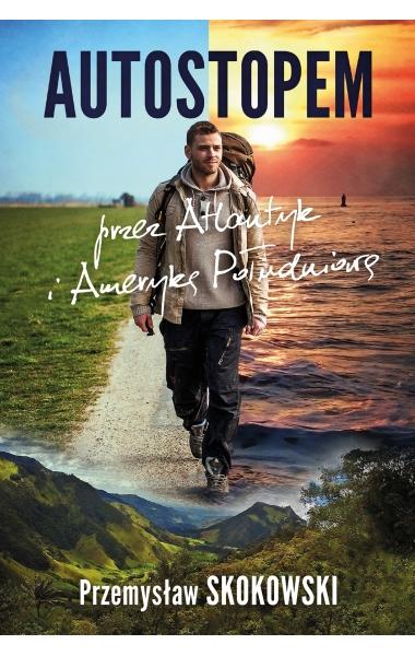 Okładka książki - Autostopem przez Atlantyk