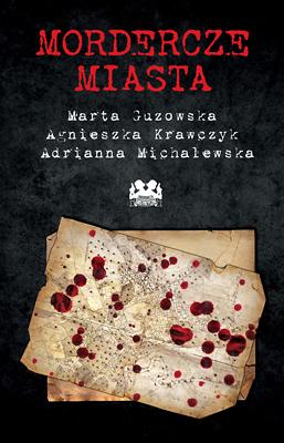 Okładka książki - Mordercze miasta