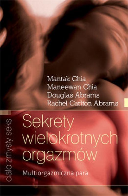 Okładka książki - Sekrety wielokrotnych orgazmów. Dla każdej pary