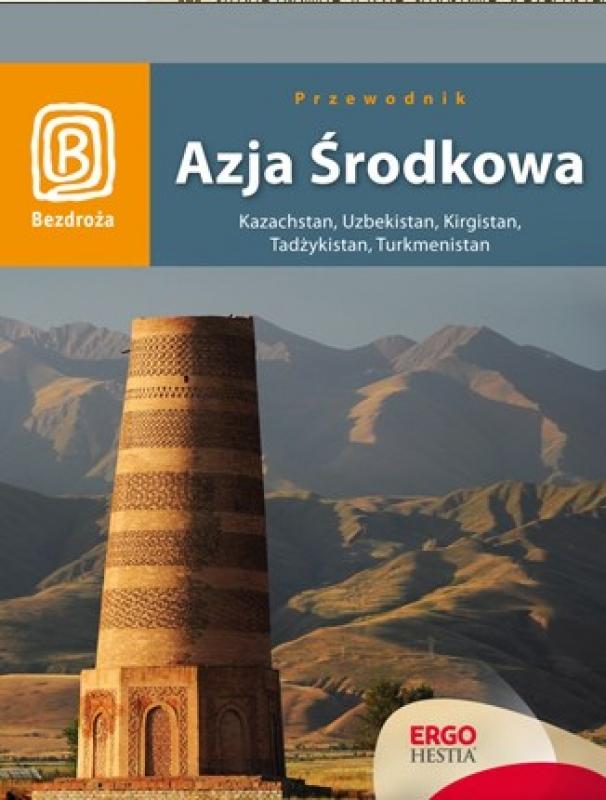 Okładka książki - Azja Środkowa. Wydanie 1