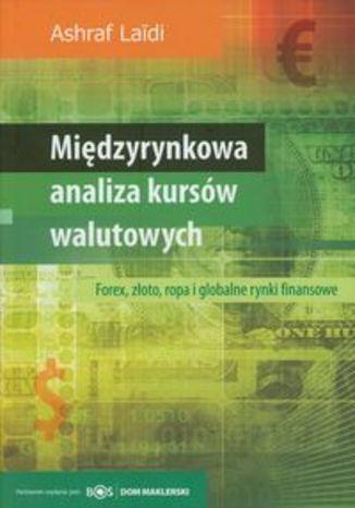 Ok�adka - Mi�dzyrynkowa analiza rynk�w walutowych