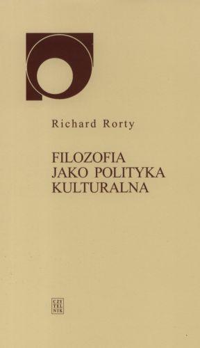 Okładka książki - Filozofia jako polityka kulturalna