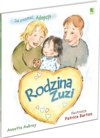 Okładka książki - Adopcja. Rodzina Zuzi