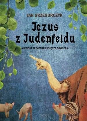 Okładka książki - Jezus z Judenfeldu