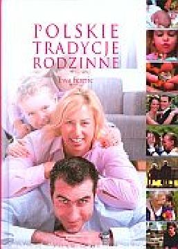 Okładka - Polskie tradycje rodzinne