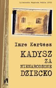 Okładka książki - Kadysz za nienarodzone dziecko