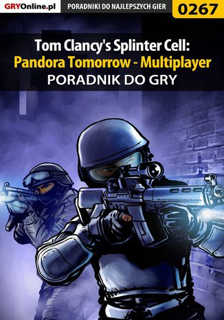 Ok�adka - Tom Clancy's Splinter Cell: Pandora Tomorrow - Multiplayer - poradnik do gry