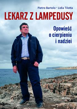 Okładka książki - Lekarz z Lampedusy. Opowieść o cierpieniu i nadziei